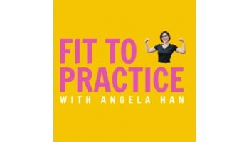 Image of Fit to Practice with Angela Han logo
